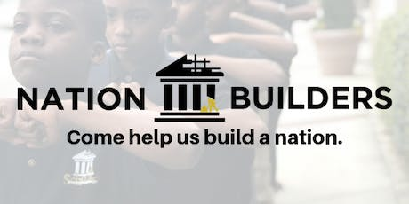 Come Help Us Build A Nation tickets