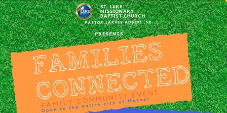 St. Luke Baptist Church's 2nd Annual Families Connected Community Event tickets