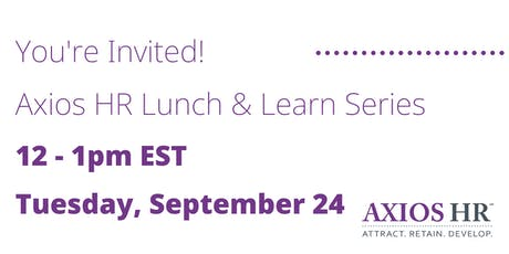 Innovating In A Small Business - Axios HR Lunch & Learn tickets