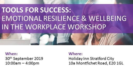 Emotional Resilience & Wellbeing in the Workplace Workshop