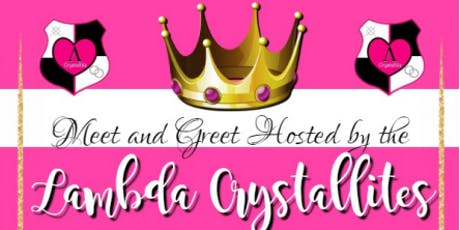 2019 Lambda Crystallites Meet and Greet tickets