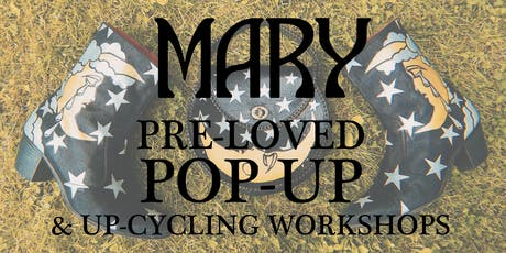 MARY: Pre-Loved PopUp tickets