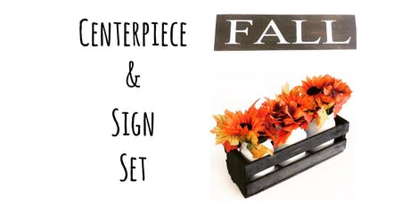 Ladies Night - DIY Fall centerpiece & Sign tickets