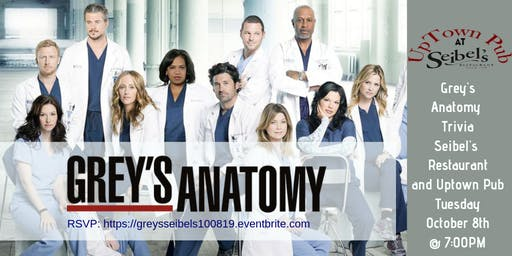 Grey's Anatomy Trivia at Seibel's Restaurant and UpTown Pub
