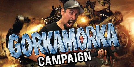 GorkaMorka Narrative Campaign tickets