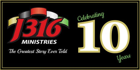 Celebrating 10 years!           J316 Ministries Annual Vision Banquet 2019 tickets