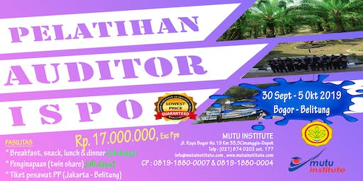 PELATIHAN AUDITOR ISPO (September - Oktober 2019)