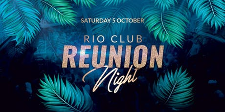 Rio Club Reunion tickets