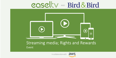 Streaming Media & OTT; Rights & Rewards tickets