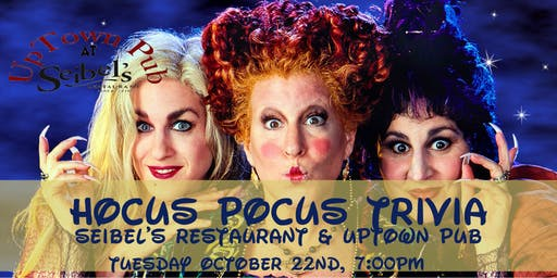 Hocus Pocus Trivia at Seibel's Restaurant and UpTown Pub