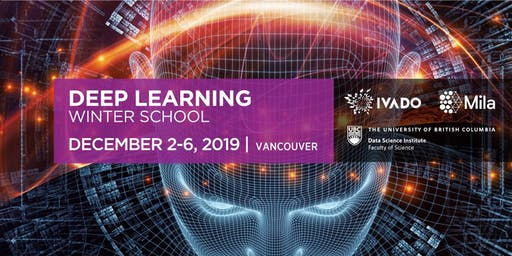 Deep Learning School - 5th edition in Vancouver