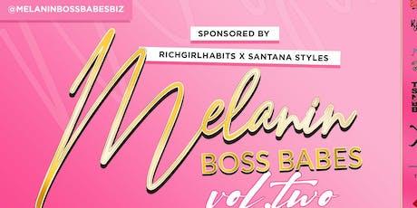 Melanin Boss Babes Vol. 2 tickets