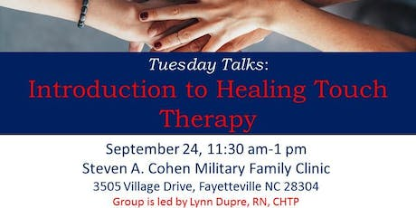 Tuesday Talks: Introduction to Healing Touch Therapy tickets