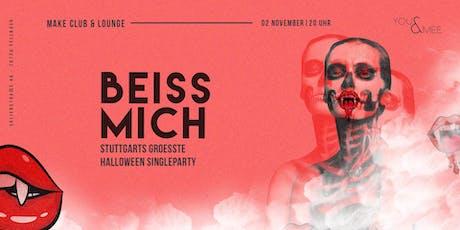 Beiss mich auf Stuttgarts größter Halloween Single Party Tickets