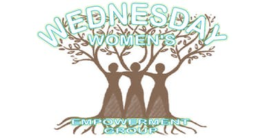 Wednesday Women's Empowerment Group