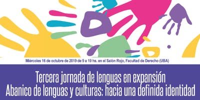 """III Jornada de Lenguas en expansión """"Abanico de lenguas y culturas: hacia una definida identidad"""""""