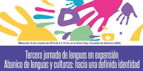 """III Jornada de Lenguas en expansión """"Abanico de lenguas y culturas: hacia una definida identidad"""" entradas"""