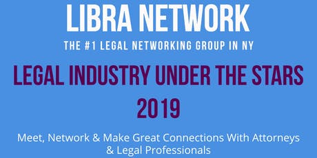 NY LEGAL INDUSTRY UNDER THE STARS 2019 - Attorneys & Legal Professionals tickets