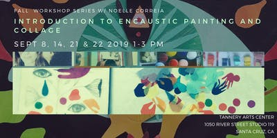 Introduction to Encaustic painting & Collage