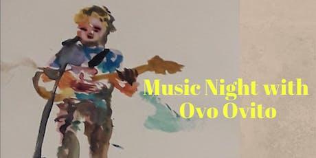 Music Night with Ovo Ovito entradas