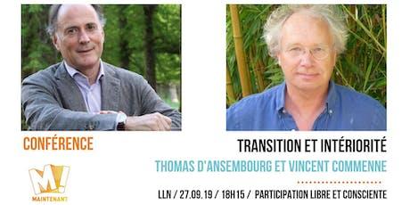 Thomas d'Ansembourg et Vincent Commenne : Transition et Intériorité billets