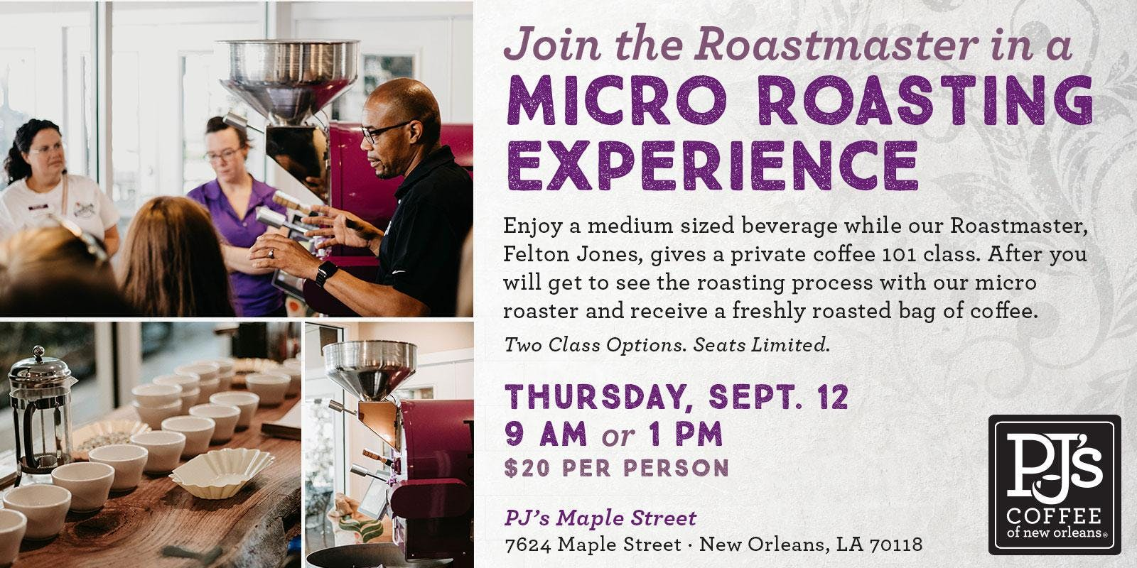 PJ's Micro Roasting Events, Saturday, Sept 12, 9AM or 1PM, 7624 Maple St. banner