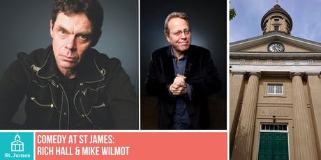 Comedy at St James: Rich Hall & Mike Wilmot tickets
