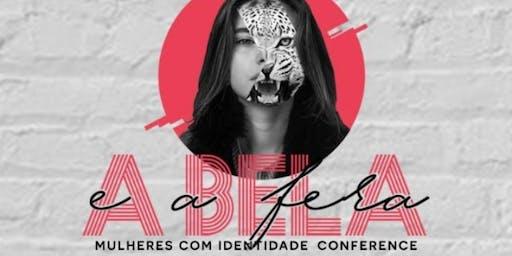 Conferência De Mulheres Com Identidade- A Bela e A