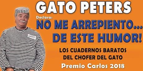 """EL GATO PETERS """"No me arrepiento de este humor"""" entradas"""