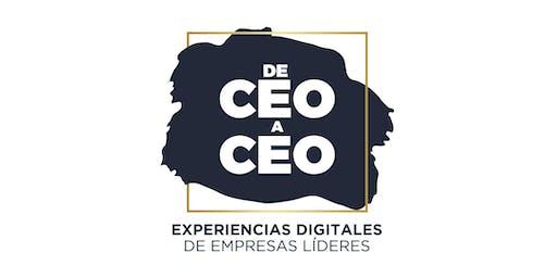 De CEO a CEO: Experiencias Digitales de Empresas Líderes