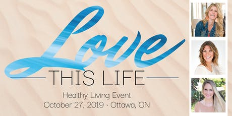 LOVE this LIFEstyle ~ Dr. Tanda Cook Tour ~ Ottawa tickets