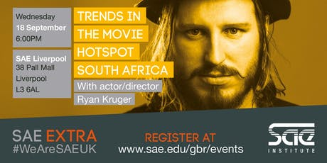SAE Extra LIV: Trends in the Movie Hotspot - South Africa with Ryan Kruger tickets