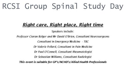 RCSI Group Spinal Study Day - 'Right Care, Right Place, Right Time' tickets