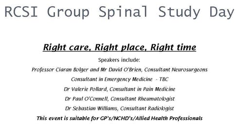 RCSI Group Spinal Study Day - 'Right Care, Right Place, Right Time'