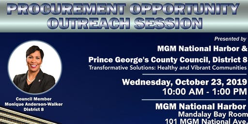Procurement Opportunity Outreach Session presented by MGM National Harbor and Prince George's County Council, District 8