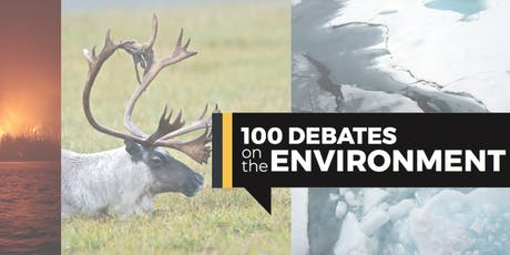 100 Debates on the Environment - Waterloo, ON tickets