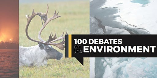 100 Debates on the Environment - Waterloo, ON