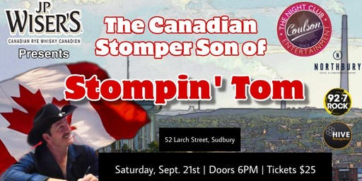 J.P Wiser's Presents The Canadian Stomper Son of Stompin' Tom