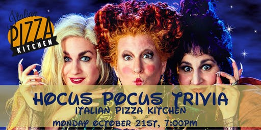 Hocus Pocus Trivia at Italian Pizza Kitchen