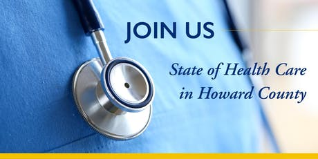 Second Annual State of Health Care in Howard County  tickets
