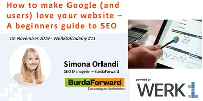 "WERKSAcademy powered by Burda Forward | ""A beginner's Guide to SEO\"""