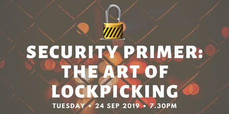 Security Primer: The Art of Lockpicking tickets