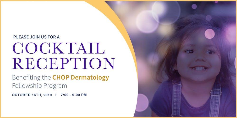2019 Dermatology Fellowship Fundraiser Benefiting CHOP