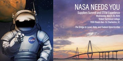 NASA Needs You! Suppliers Summit and STEM Experience