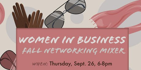 Women In Business: Fall Networking Mixer tickets