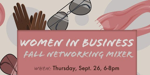 Women In Business: Fall Networking Mixer
