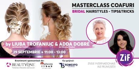 Bridal Hairstyles Masterclass by Liuba Trofaniuc & Adda Dobre tickets