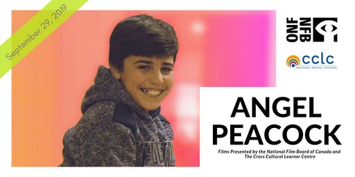 The National Film Board of Canada Presents a Screening of Angel Peacock
