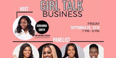 Girl Talk Business tickets