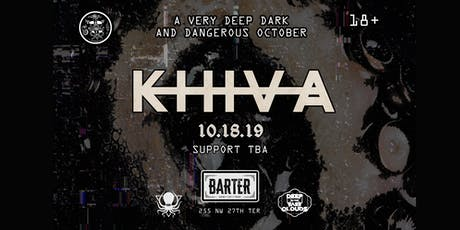 Khiva @ Barter Wynwood tickets